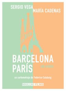 Barcelona Paris un amor Cartel
